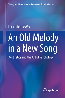 An Old Melody in a New Song. Aesthetics and the Art of Psychology